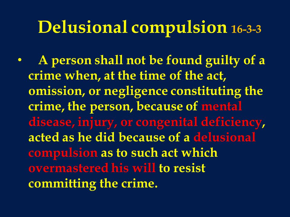 Delusional compulsion 16-3-3