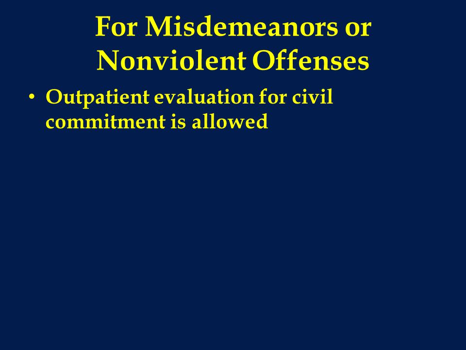 For Misdemeanors or Nonviolent Offenses