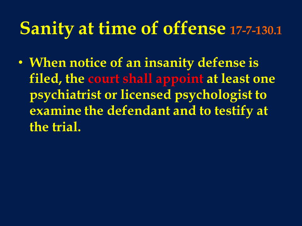 Sanity at time of offense 17-7-130.1