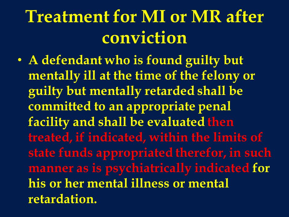 Treatment for MI or MR after conviction