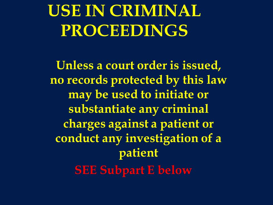 USE IN CRIMINAL PROCEEDINGS
