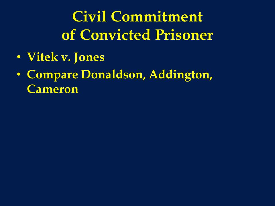Civil Commitment of Convicted Prisoner