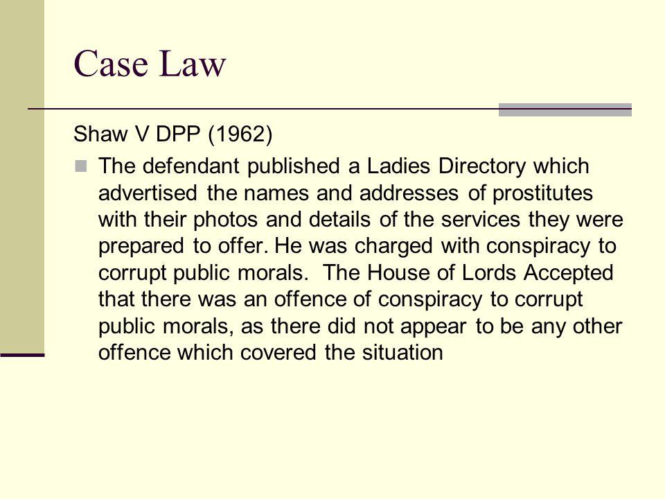 Case Law Shaw V DPP (1962)