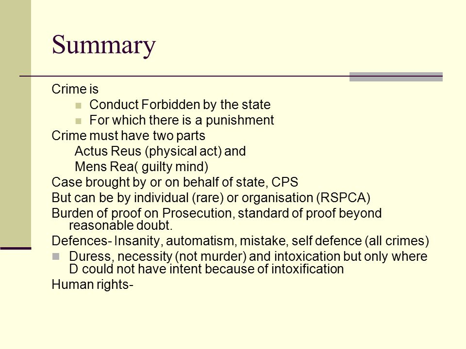Summary Crime is Conduct Forbidden by the state