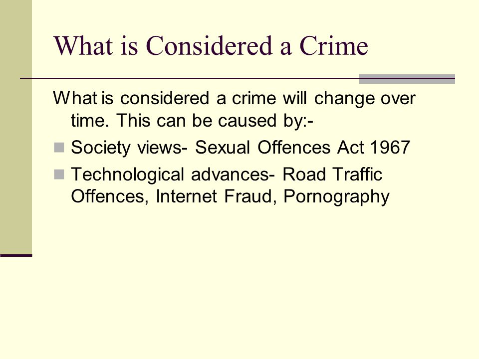What is Considered a Crime