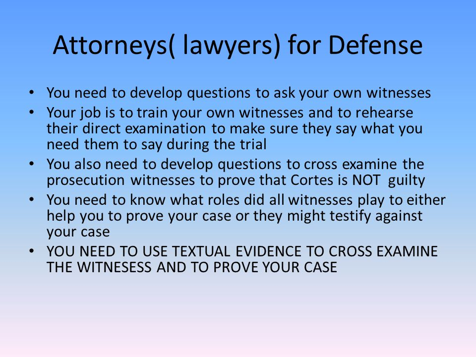 Attorneys( lawyers) for Defense