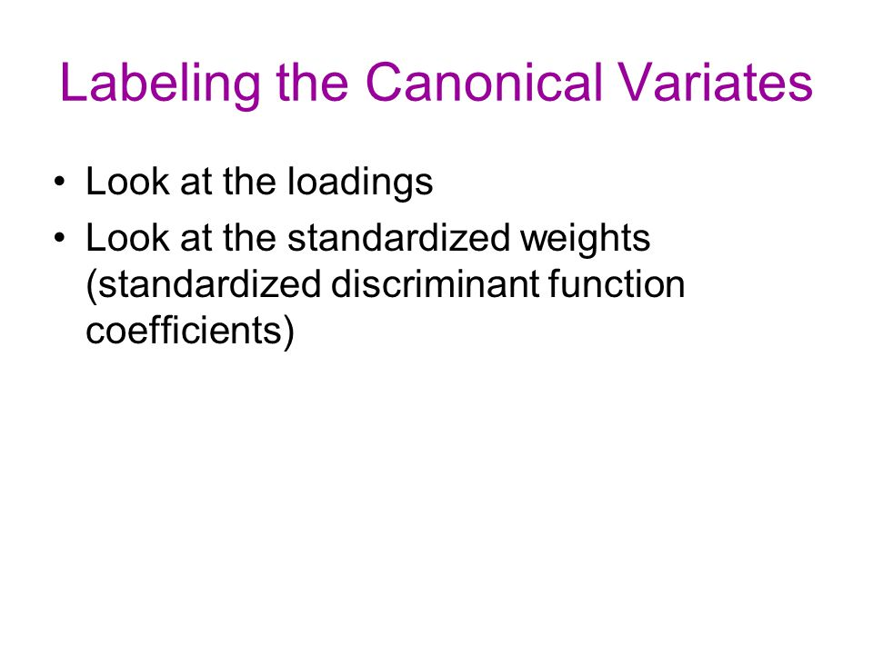 Labeling the Canonical Variates