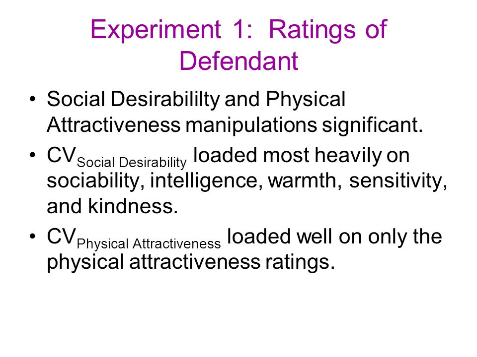 Experiment 1: Ratings of Defendant