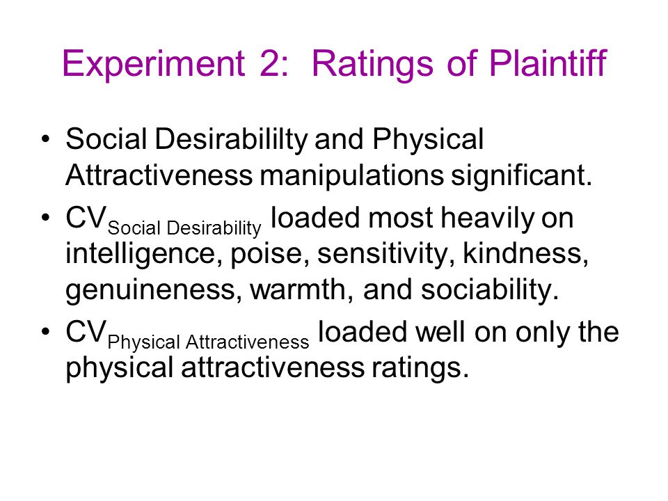 Experiment 2: Ratings of Plaintiff