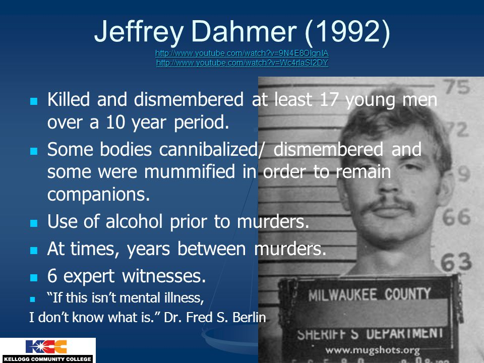 Jeffrey Dahmer (1992) http://www. youtube. com/watch