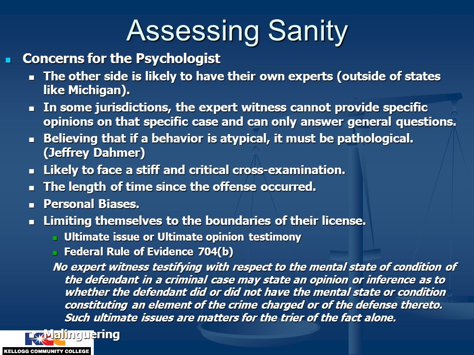 Assessing Sanity Concerns for the Psychologist