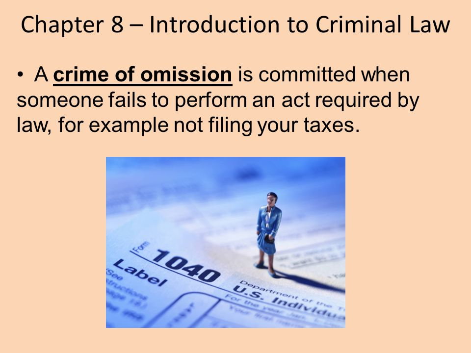 Chapter 8 – Introduction to Criminal Law