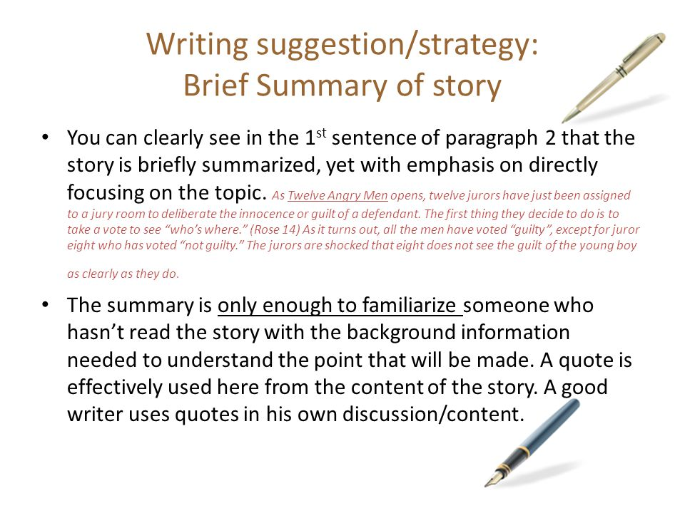 Writing suggestion/strategy: Brief Summary of story