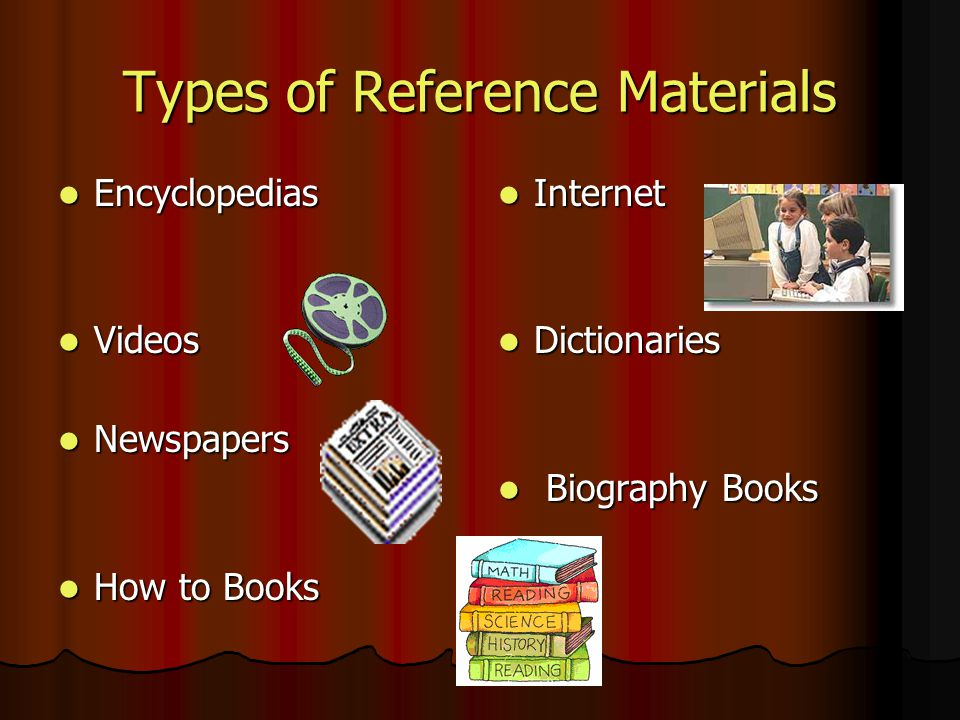 Types of Reference Materials