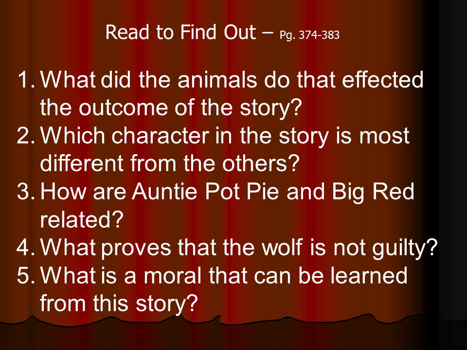 What did the animals do that effected the outcome of the story