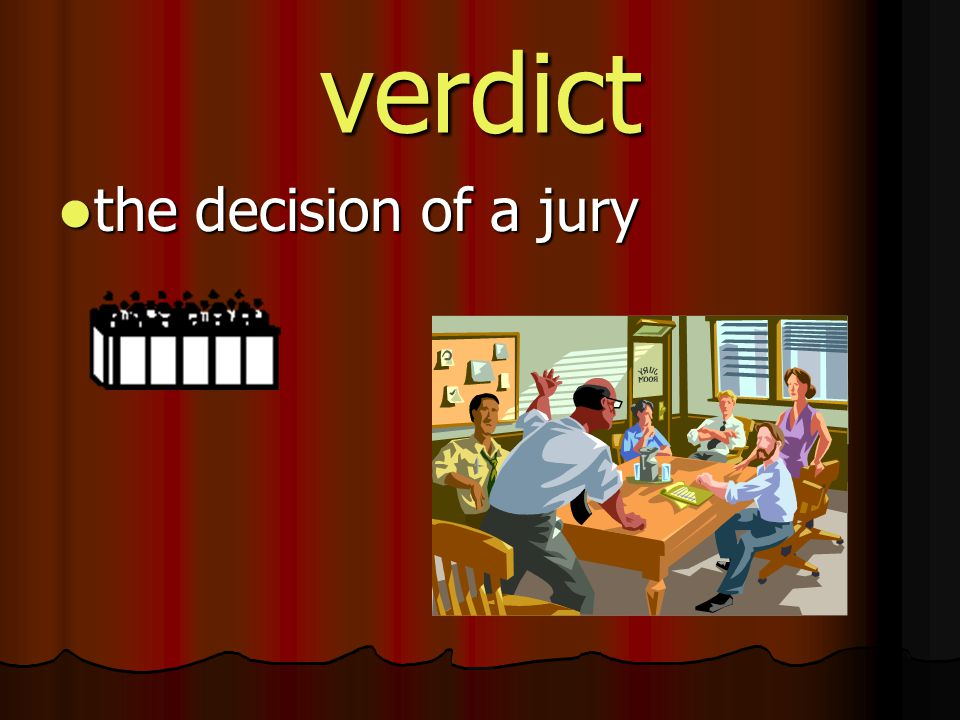 verdict the decision of a jury