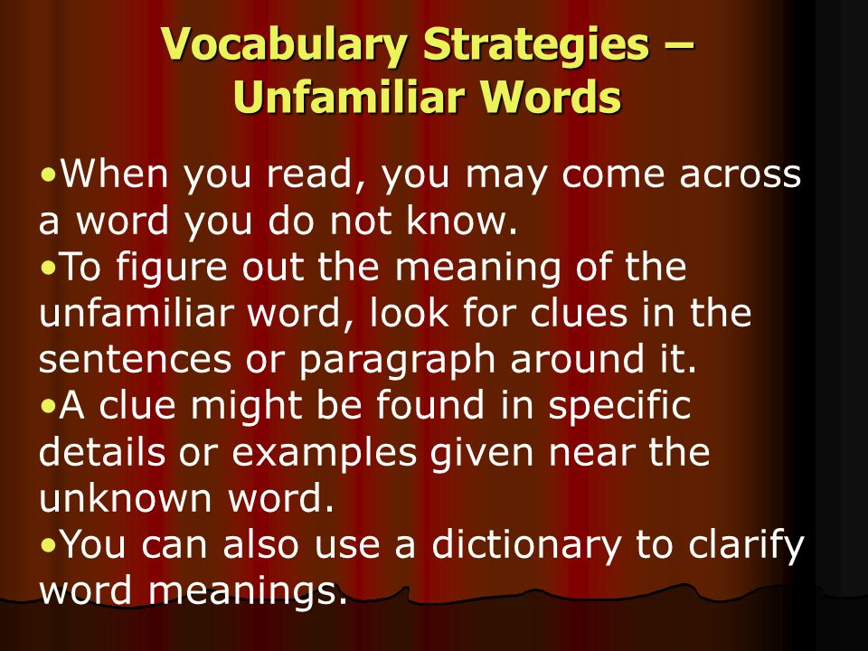 Vocabulary Strategies – Unfamiliar Words