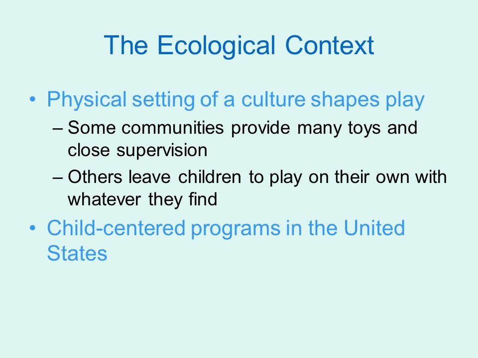 The Ecological Context