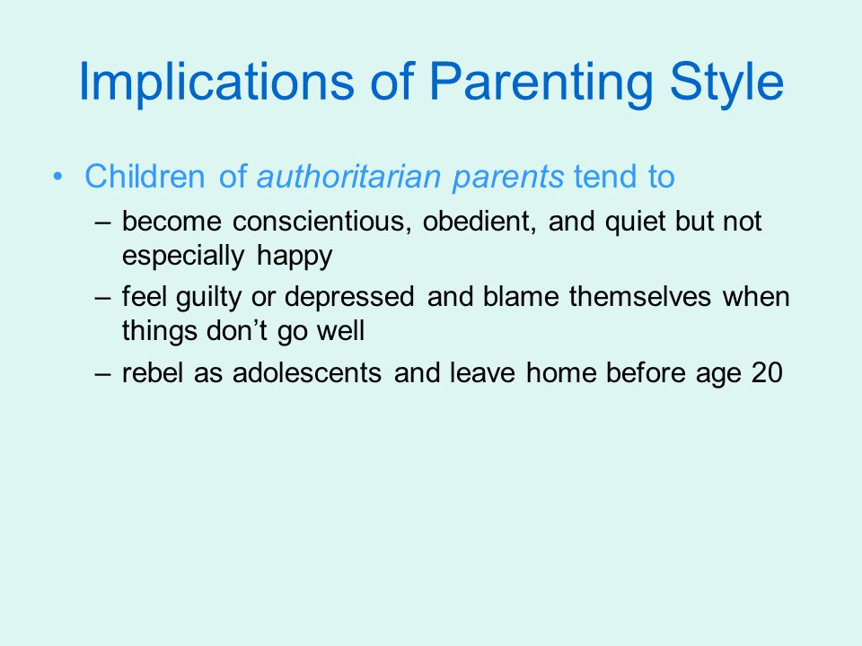 Implications of Parenting Style