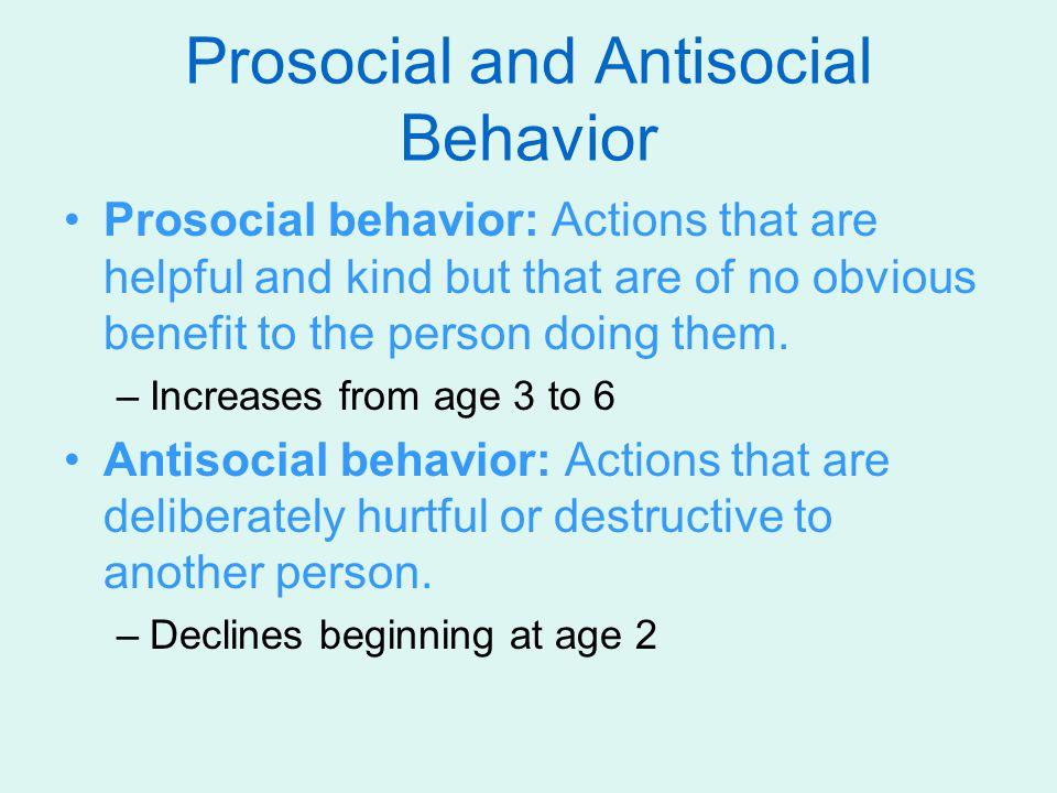 Prosocial and Antisocial Behavior