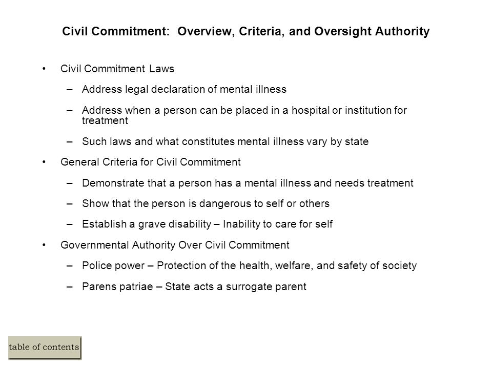 Civil Commitment: Overview, Criteria, and Oversight Authority