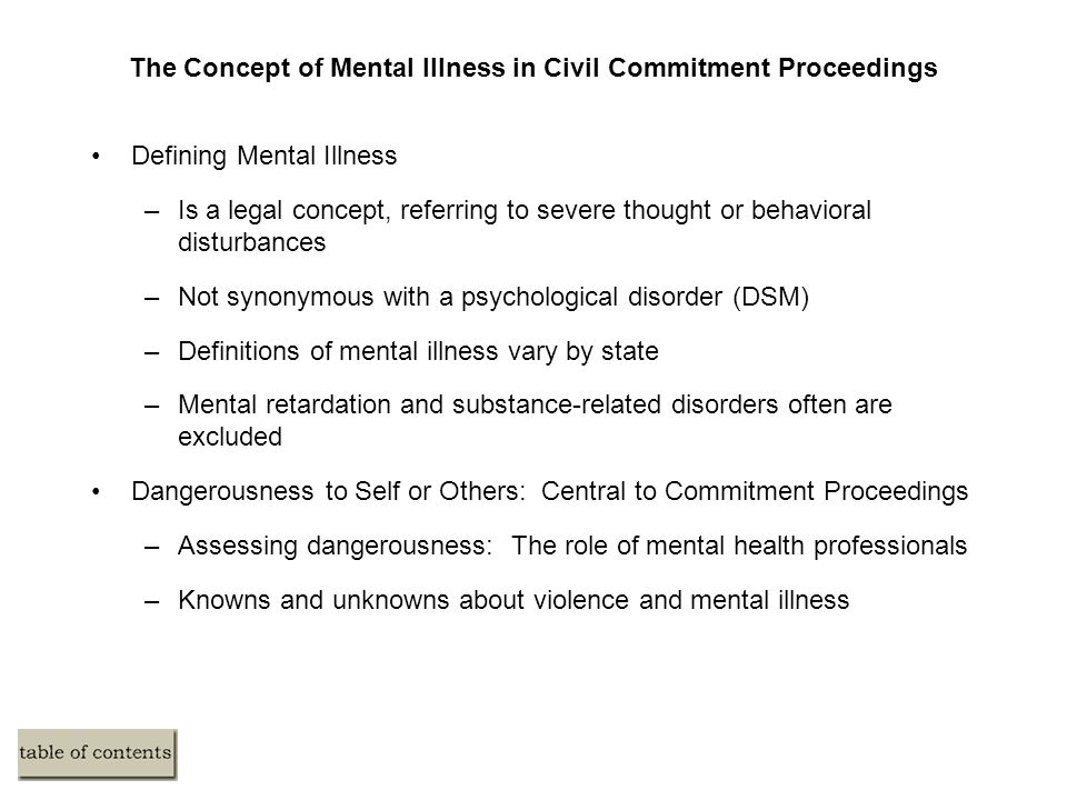 The Concept of Mental Illness in Civil Commitment Proceedings