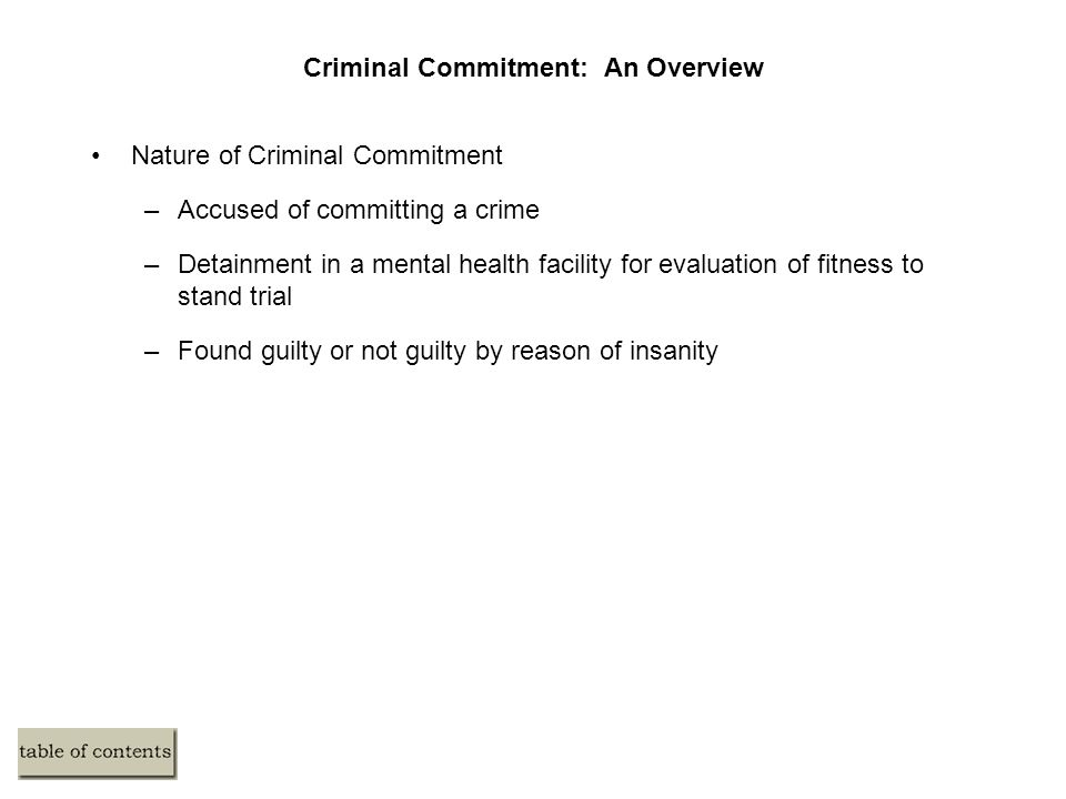 Criminal Commitment: An Overview