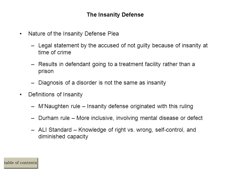 The Insanity Defense Nature of the Insanity Defense Plea. Legal statement by the accused of not guilty because of insanity at time of crime.