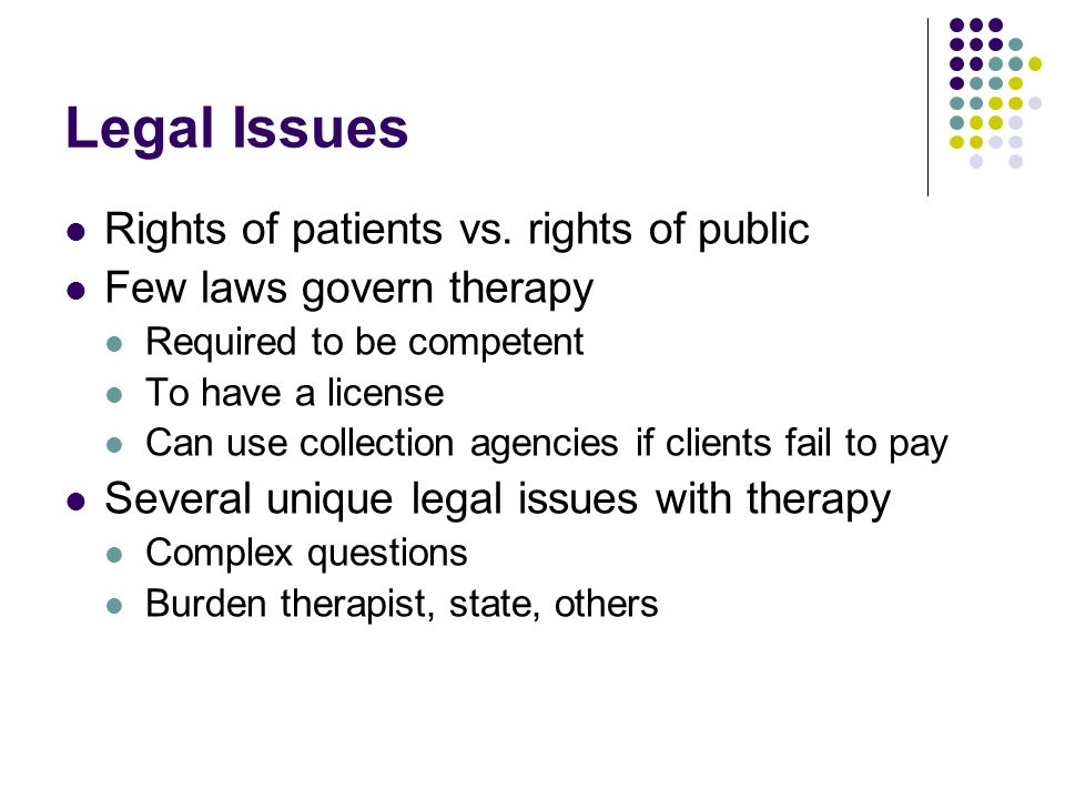 Legal Issues Rights of patients vs. rights of public