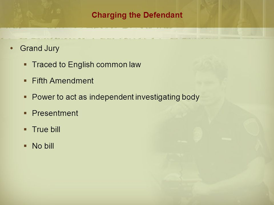 Charging the Defendant