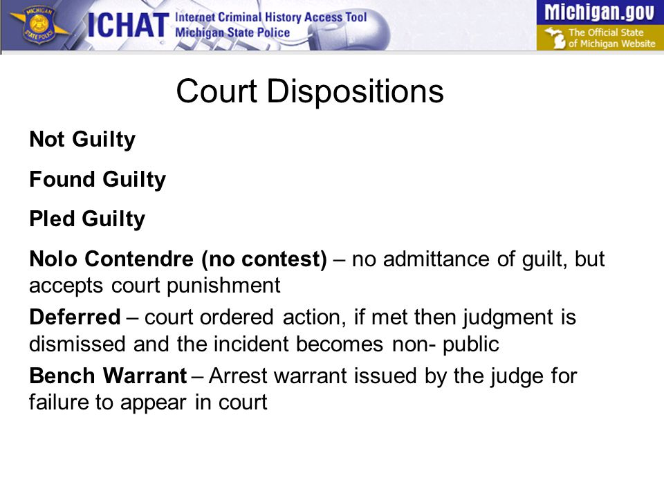 Court Dispositions Not Guilty Found Guilty Pled Guilty