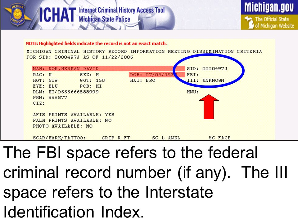 The FBI space refers to the federal criminal record number (if any)