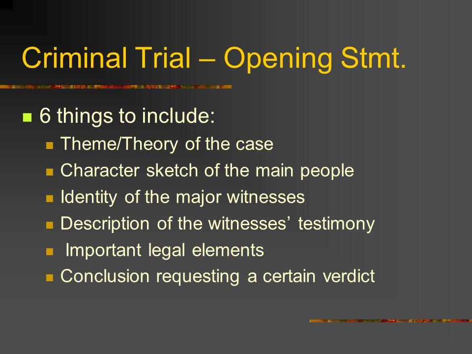 Criminal Trial – Opening Stmt.