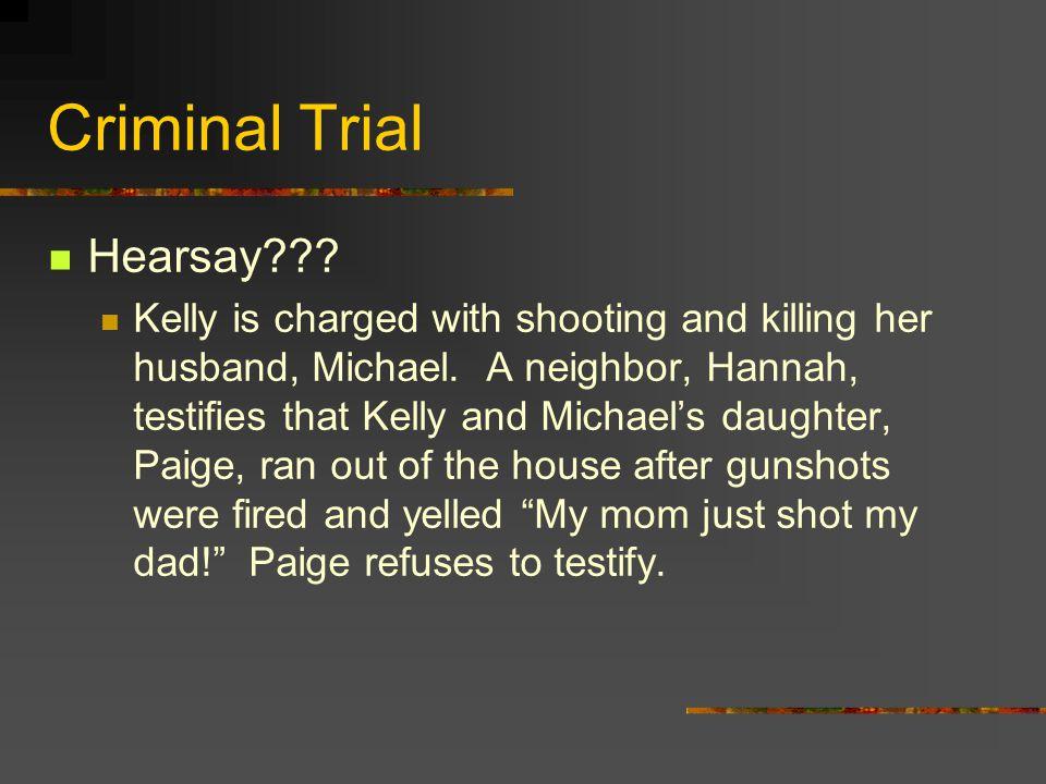Criminal Trial Hearsay