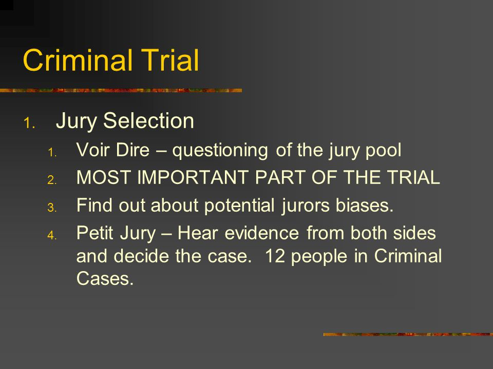 Criminal Trial Jury Selection Voir Dire – questioning of the jury pool