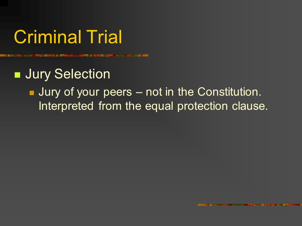 Criminal Trial Jury Selection