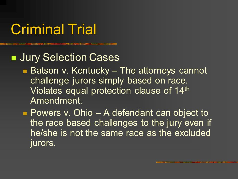 Criminal Trial Jury Selection Cases