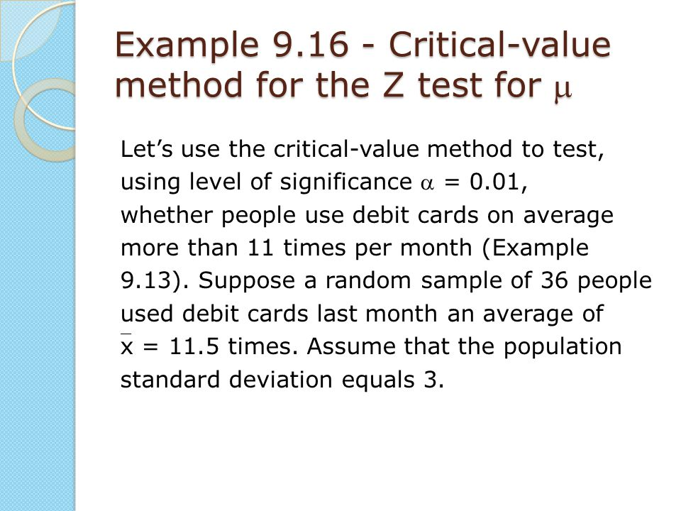 Example 9.16 - Critical-value method for the Z test for m