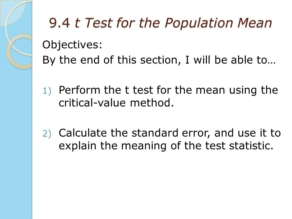 9.4 t Test for the Population Mean