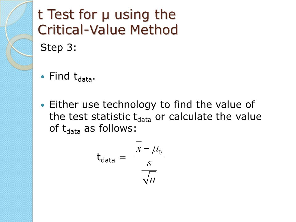 t Test for μ using the Critical-Value Method