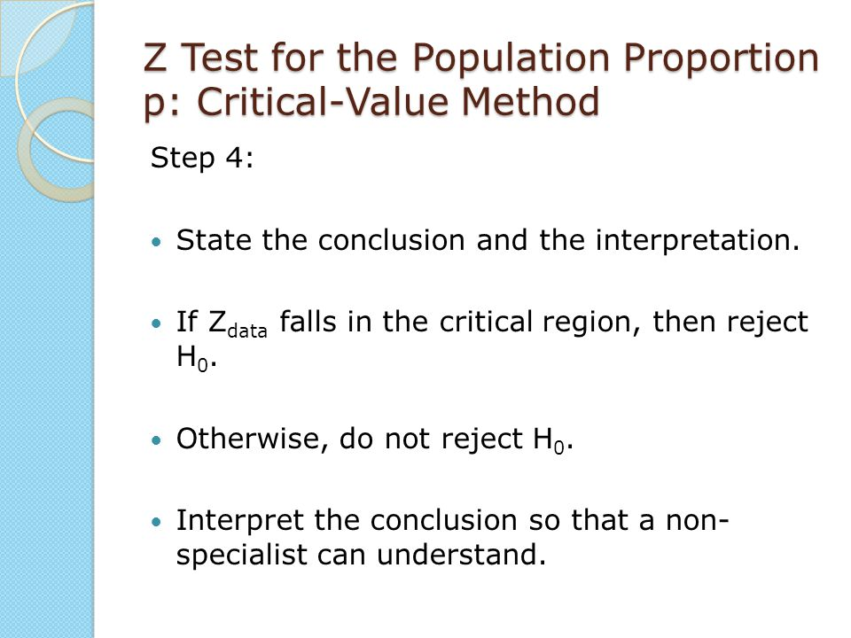 Z Test for the Population Proportion p: Critical-Value Method