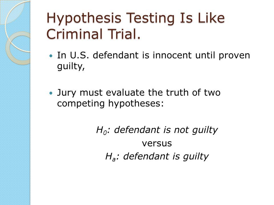 Hypothesis Testing Is Like Criminal Trial.
