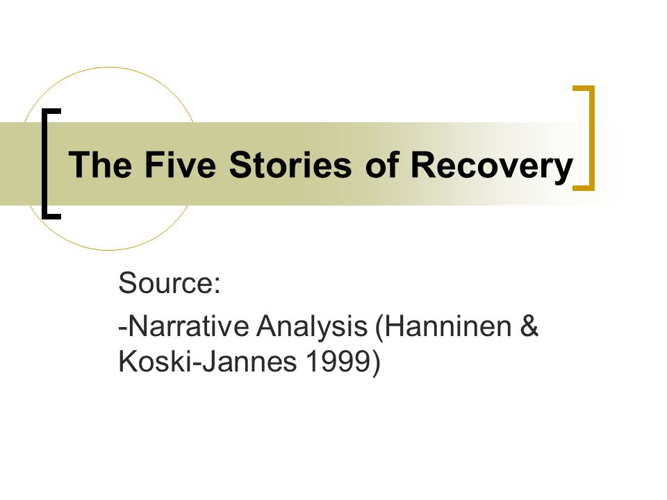 The Five Stories of Recovery