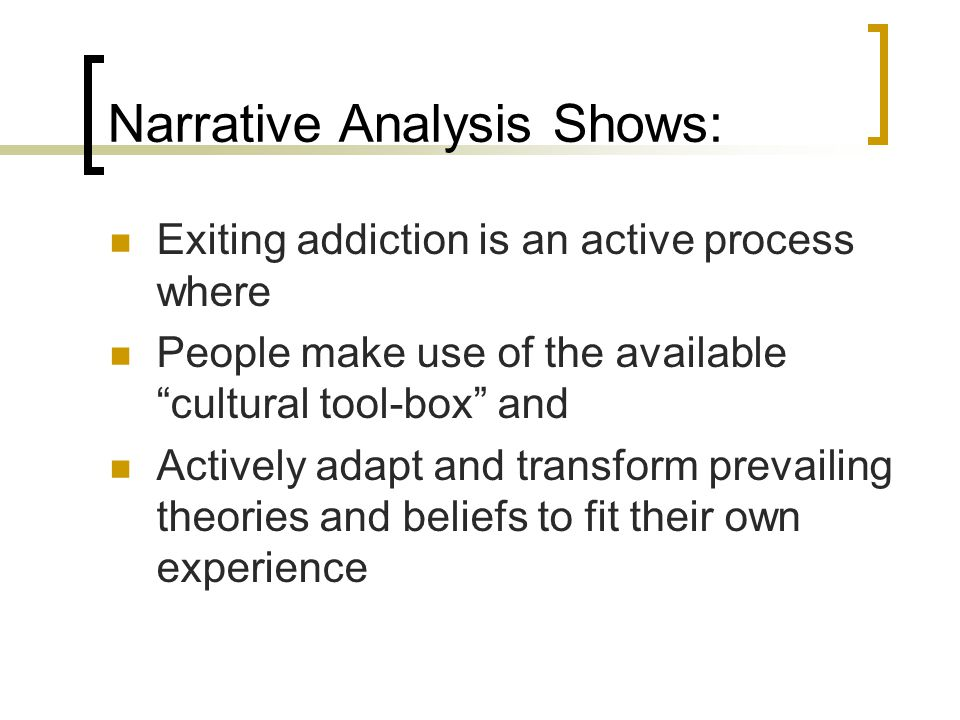 Narrative Analysis Shows: