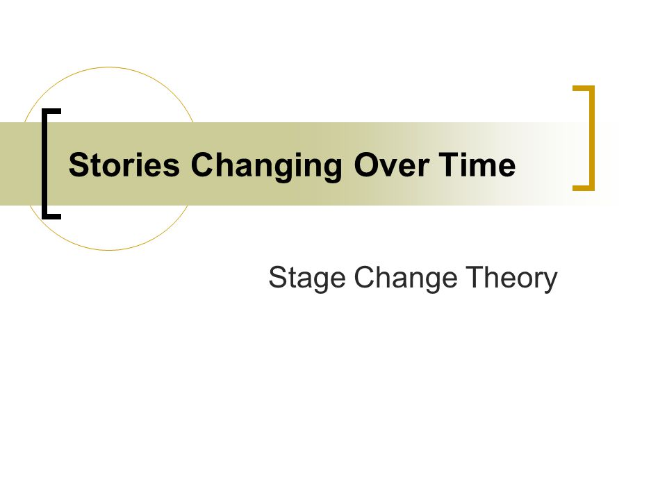 Stories Changing Over Time