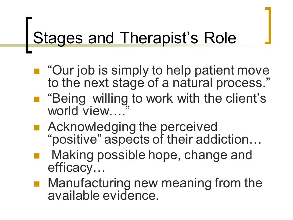 Stages and Therapist's Role
