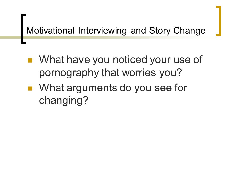 Motivational Interviewing and Story Change