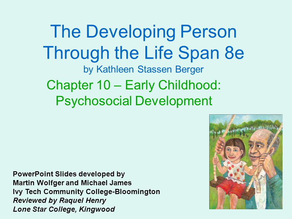 Chapter 10 – Early Childhood: Psychosocial Development
