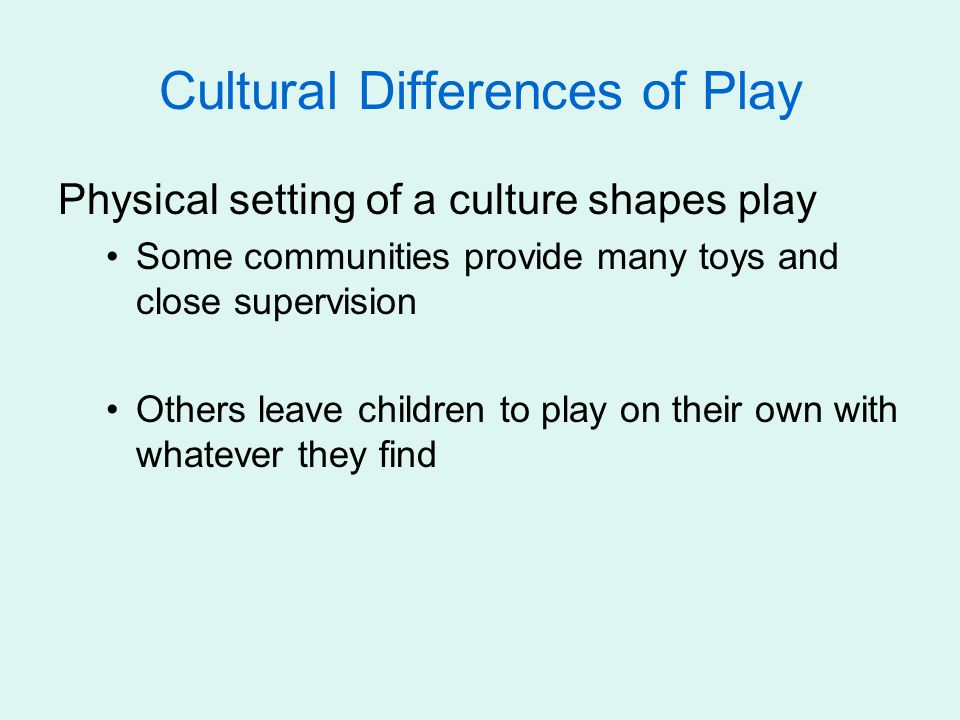 Cultural Differences of Play