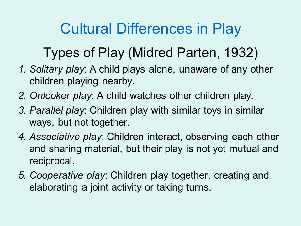 Cultural Differences in Play